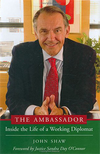 The Ambassador: Inside the Life of a Working Diplomat